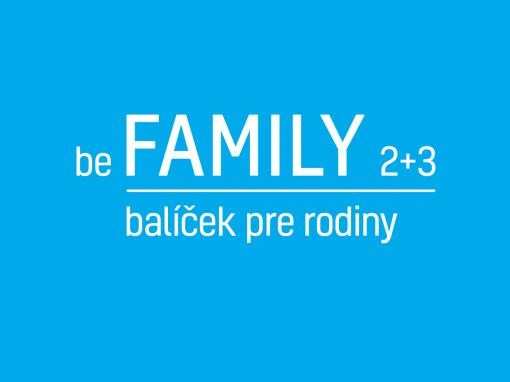 be FAMILY 2+3
